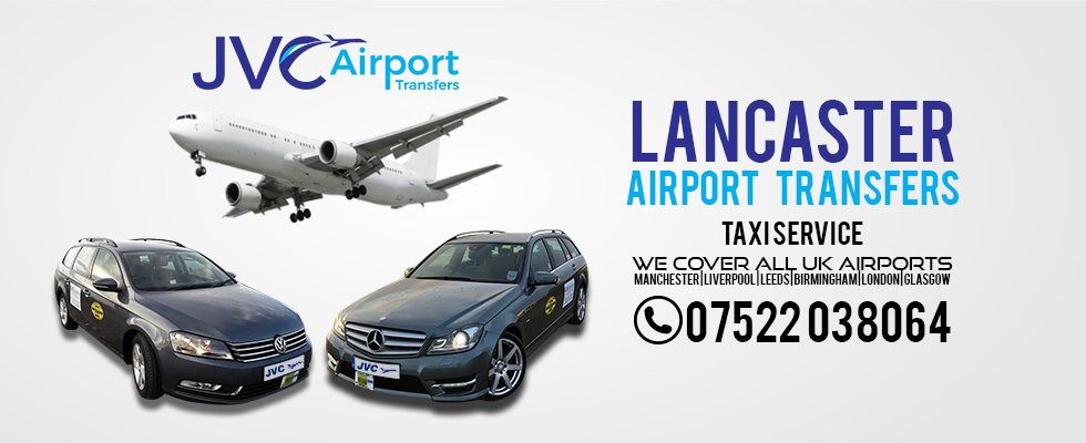 JVC Airport Taxis & Transfers Lancaster